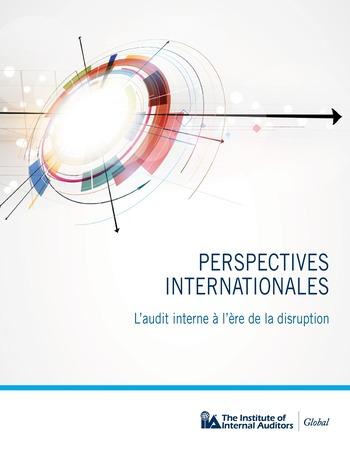 Perspectives internationales - L'audit interne à l'ère de la disruption page 1