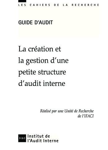La création et la gestion d'une petite structure d'audit interne page 1