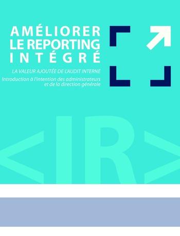 Améliorer le reporting intégré - La valeur ajoutée de l'audit interne page 5