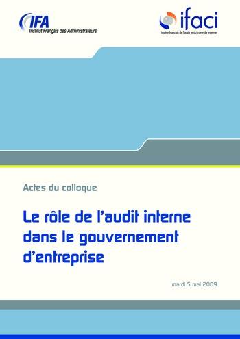 Le rôle de l'audit interne dans le gouvernement d'entreprise - Actes / IFA, IFACI page 1