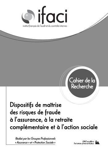 Dispositifs de maîtrise des risques de fraude à l'assurance, à la retraite complémentaire et à l'action sociale page 1