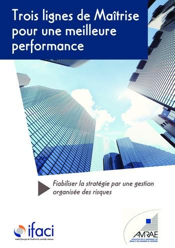 Trois lignes de maîtrise pour une meilleure performance / AMRAE, IFACI page 1