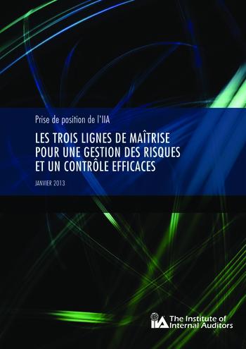 Prise de position - Les trois lignes de maîtrise pour une gestion des risques et un contrôle efficaces / IIA page 1