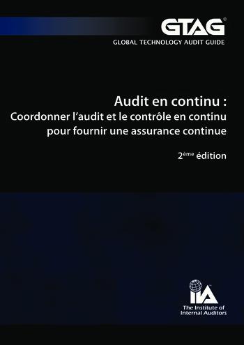 Audit continu – coordonner l'audit et le contrôle en continu pour fournir une assurance continue (2e éd.) page 1