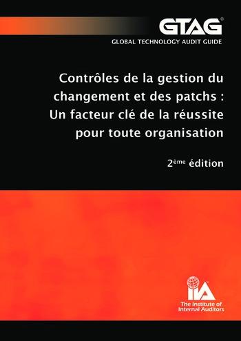 Contrôles de la gestion du changement et des patchs : un facteur clé de la réussite pour toute organisation (2e éd.) page 1