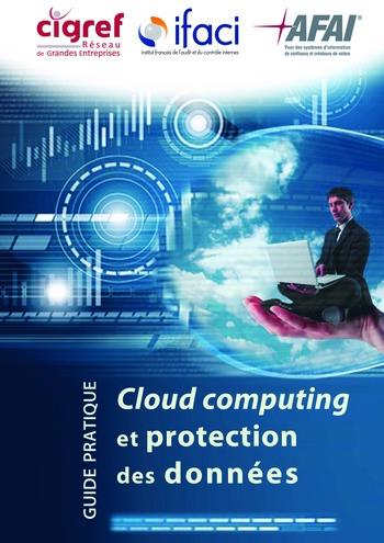 Cloud computing et protection des données / AFAI, IFACI, CIGREF page 1
