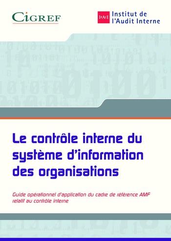 Le contrôle interne du système d'information des organisations / IFACI, CIGREF page 1