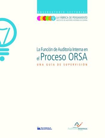 La fonction d'audit interne et le processus ORSA (Own Risk and Solvency Assessment) - Guide d'audit / IIA Spain page 1