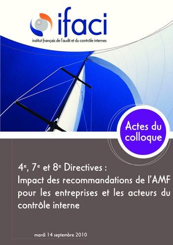 4e, 7e et 8e Directives : Impact des recommandations de l'AMF pour les entreprises et les acteurs du contrôle interne page 1