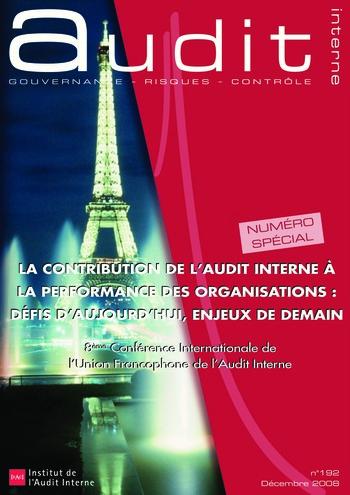 N°192 - déc 2008 La contribution de l'audit interne à la performance des organisations : défis d'aujourd'hui, enjeux de demain page 1