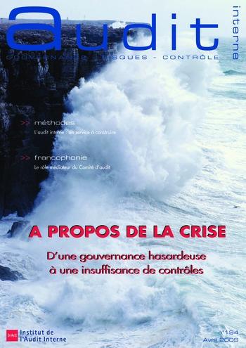 N°194 - avr 2009 A propos de la crise : D'une gouvernance hasardeuse à une insuffisance de contrôles page 1