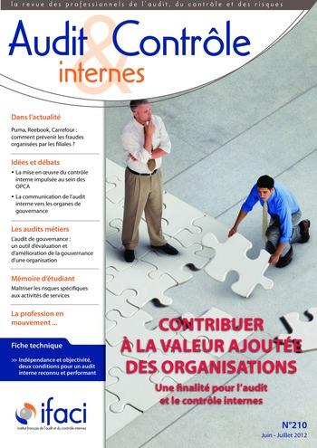 N°210 - juin 2012 Comment l'audit interne peut-il contribuer à la valeur ajoutée des organisations ? page 1