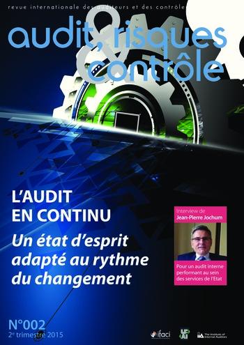 N°002 - juin 2015 L'audit en continu : un état d'esprit adapté au rythme du changement page 1