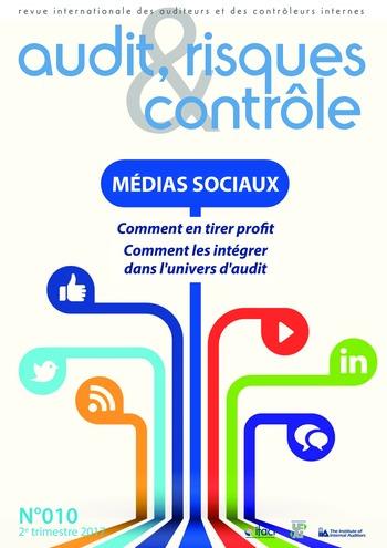 N°010 - juin 2017 Médias sociaux : enjeu pour l'audit interne (maîtrise des risques liés aux médias sociaux, en particulier réputation) page 1