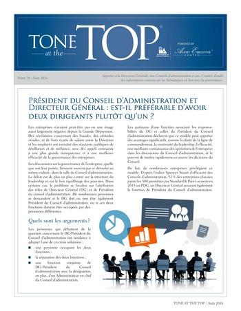 Tone at the top 78 - Président du Conseil d'Administration et Directeur Général : est-il préférable d'avoir deux dirigeants plutôt qu'un ? / août 2016 page 1