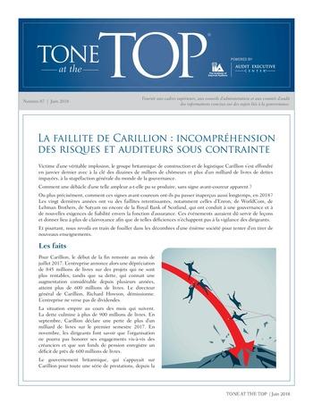 Tone at the top 87 - La faillite de Carillion : incompréhension des risques et auditeurs sous contrainte / juin 2018 page 1